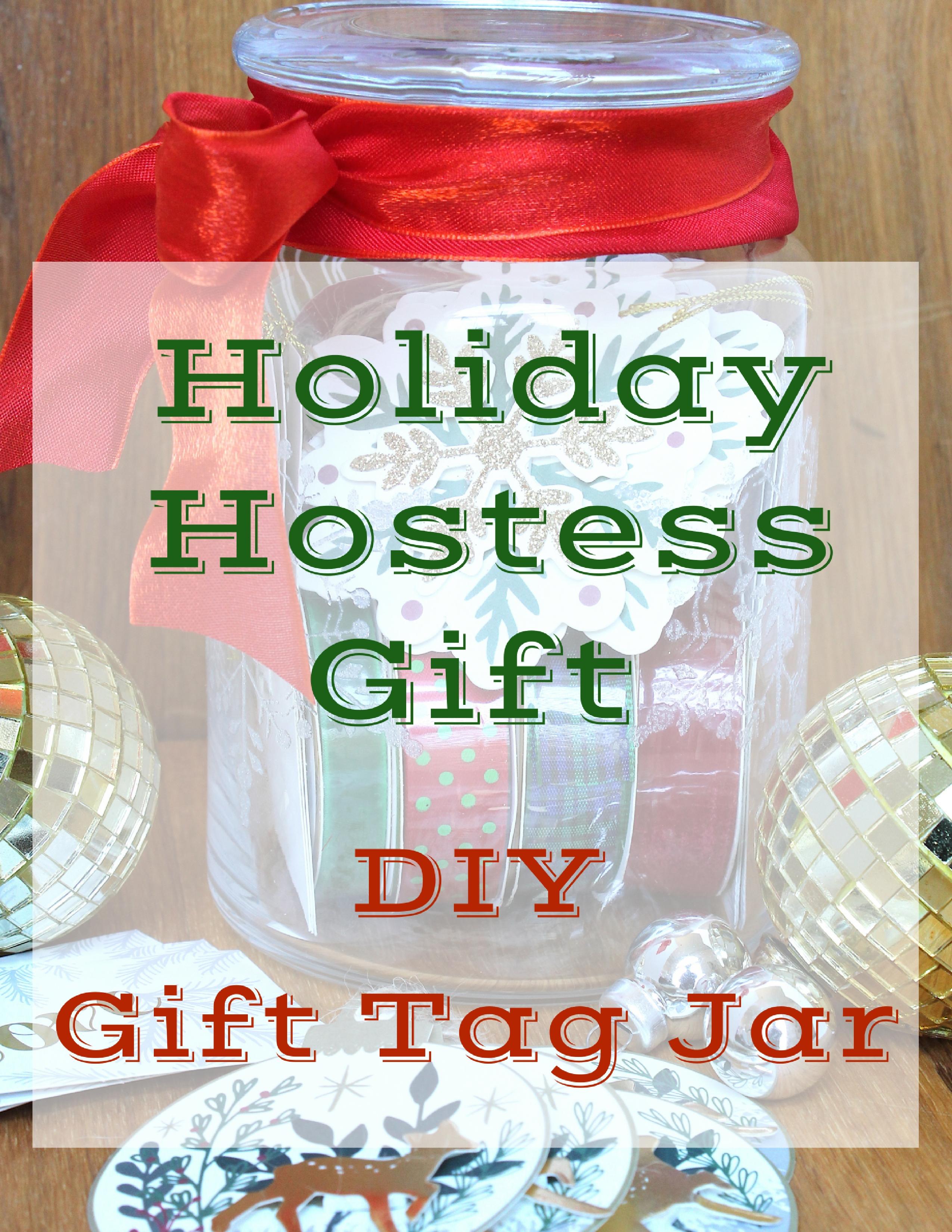 Holiday Hostess Gift Diy Gift Tag Jar Confettistyle